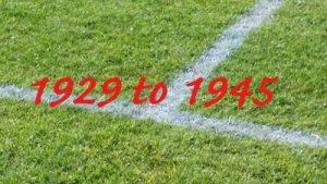 1929 to 1945